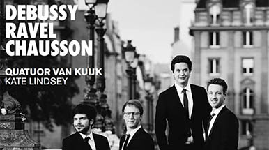 Quatuor Van Kuijk's French CD: Sensitive and sonorous quartet playing